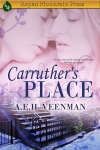Book Cover for the Novel titled Carruther's Place by A.E.H. Veenman