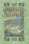 Book Cover for the Novel titled All Waters Gathering by A.E.H. Veenman
