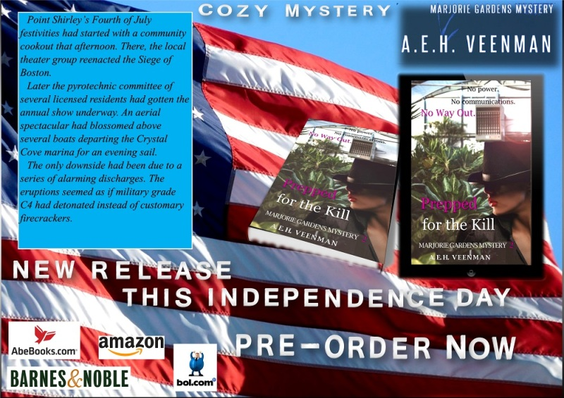 Independence Day Teaser: Prepped for the Kill (Marjorie Gardens Mystery #2) by A. E. H. Veenman