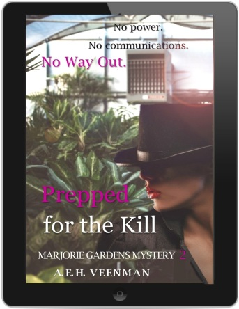 Tablet Teaser: Prepped for the Kill (Marjorie Gardens Mystery #2) by A. E. H. Veenman